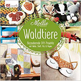 Mollie makes WALDTIERE