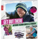 Get out there - Outdoor-Fashion häkeln & stricken